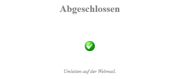 Die gefälschte A1-Website spricht davon, dass Besucher/innen den Vorgang abgeschlossen haben.